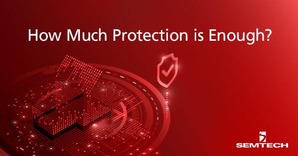 多少电路保护才足够?