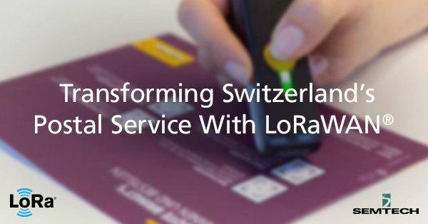 LoRaWAN Transforms Switzerland's Postal Service